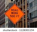 road work 500 ft sign   Shutterstock . vector #1128301154