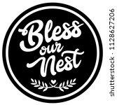 bless our nest.   Shutterstock .eps vector #1128627206