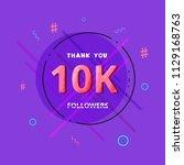 10k followers thank you post... | Shutterstock .eps vector #1129168763