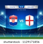 croatia vs england scoreboard... | Shutterstock .eps vector #1129171856