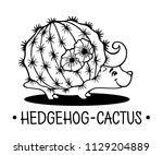 hedgehog cactus vector cute... | Shutterstock .eps vector #1129204889