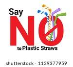 say no plastic straws concept.... | Shutterstock .eps vector #1129377959