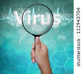 Virus , word in Magnifying glass , background medical - stock photo