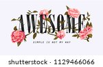 awesome slogan with flower... | Shutterstock .eps vector #1129466066