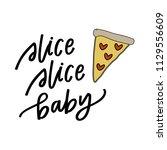 slice slice baby   Shutterstock .eps vector #1129556609