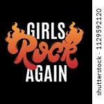 girls rock again. quote... | Shutterstock .eps vector #1129592120