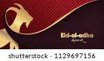 eid al adha mubarak the... | Shutterstock .eps vector #1129697156