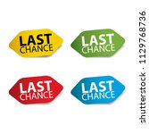 last chance realistic sticker... | Shutterstock .eps vector #1129768736