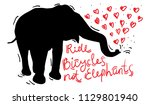 ride bicycles not elephants.... | Shutterstock .eps vector #1129801940