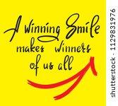 a winning smile makes winners...   Shutterstock .eps vector #1129831976