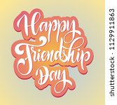 friendship day hand drawn... | Shutterstock .eps vector #1129911863