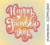 friendship day hand drawn... | Shutterstock .eps vector #1129911863