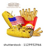 Grilled Corn And French Fries...