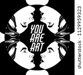 you are art. quote... | Shutterstock .eps vector #1129959323