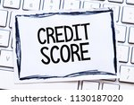 credit score text concept   Shutterstock . vector #1130187020