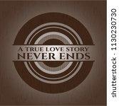 a true love story never ends... | Shutterstock .eps vector #1130230730