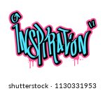 inspiration text in graffiti... | Shutterstock .eps vector #1130331953