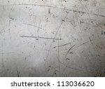 scratched metal texture | Shutterstock . vector #113036620