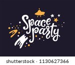 space party hand drawn text... | Shutterstock .eps vector #1130627366