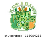 have a happy st patricks day... | Shutterstock .eps vector #113064298