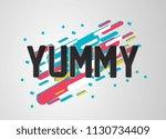 yummy has mean delicious ... | Shutterstock .eps vector #1130734409