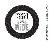 born to ride lettering. stock... | Shutterstock .eps vector #1130766914