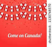 come on canada  red festive... | Shutterstock .eps vector #1130768570