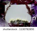romantic frame  a white sheet... | Shutterstock . vector #1130782850
