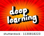 deep learning   comic book word ... | Shutterstock .eps vector #1130818223
