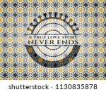 a true love story never ends... | Shutterstock .eps vector #1130835878