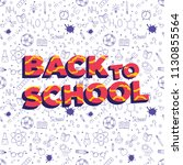 back to school doodles... | Shutterstock .eps vector #1130855564