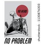 no head  no problem . vector... | Shutterstock .eps vector #1130876303