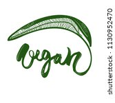 vegan handwritten logo or sign. ... | Shutterstock .eps vector #1130952470