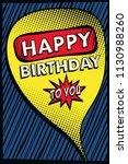 happy birthday art. vector... | Shutterstock .eps vector #1130988260