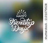 happy friendship day  hand...   Shutterstock .eps vector #1131070028