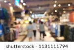 abstract blurry in shopping mall | Shutterstock . vector #1131111794
