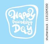 happy friendship day...   Shutterstock .eps vector #1131309200
