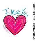 i miss you t shirt design | Shutterstock .eps vector #1131313886