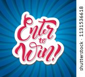 enter to win. win prize. win in ... | Shutterstock .eps vector #1131536618