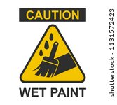 caution wet paint sign. vector... | Shutterstock .eps vector #1131572423