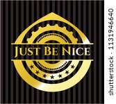 just be nice gold badge | Shutterstock .eps vector #1131946640
