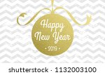 happy new year 2019 vector... | Shutterstock .eps vector #1132003100