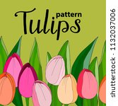 seamless pattern with tulips.... | Shutterstock .eps vector #1132037006