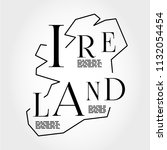 ireland outline typographic map ... | Shutterstock .eps vector #1132054454