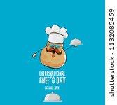international chef day greeting ...   Shutterstock .eps vector #1132085459