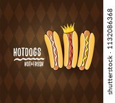 vector cartoon hot dogs label... | Shutterstock .eps vector #1132086368