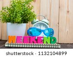 weekend letters text and... | Shutterstock . vector #1132104899