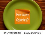 how many calories written on... | Shutterstock . vector #1132105493