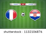 france vs croatia scoreboard... | Shutterstock .eps vector #1132106876