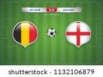belgium vs england scoreboard...   Shutterstock .eps vector #1132106879